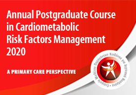 Annual Postgraduate Course in Cardiometabolic Risk Factors Management